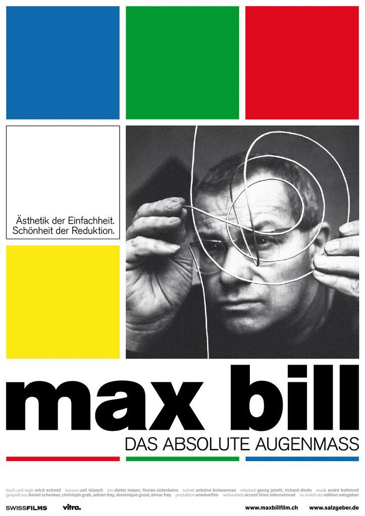 Max Bill —Das absolute Augenmaß