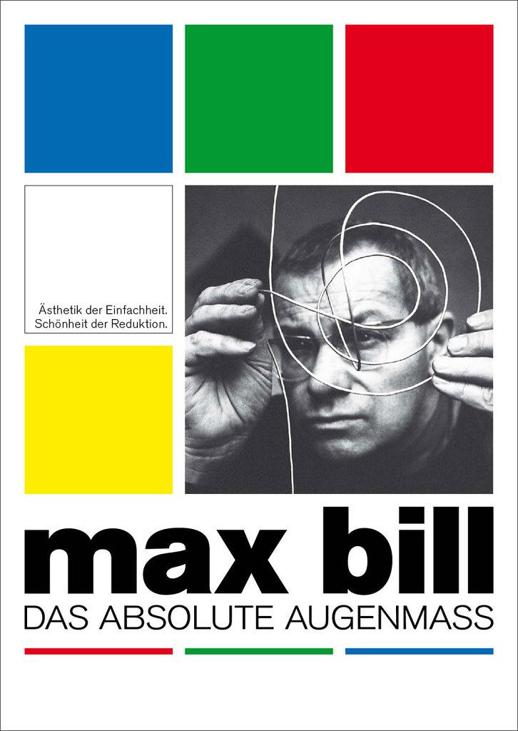 Max Bill — Das absolute Augenmaß