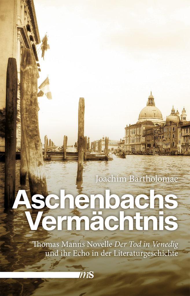 Bartholomae: Aschenbachs Vermächtnis